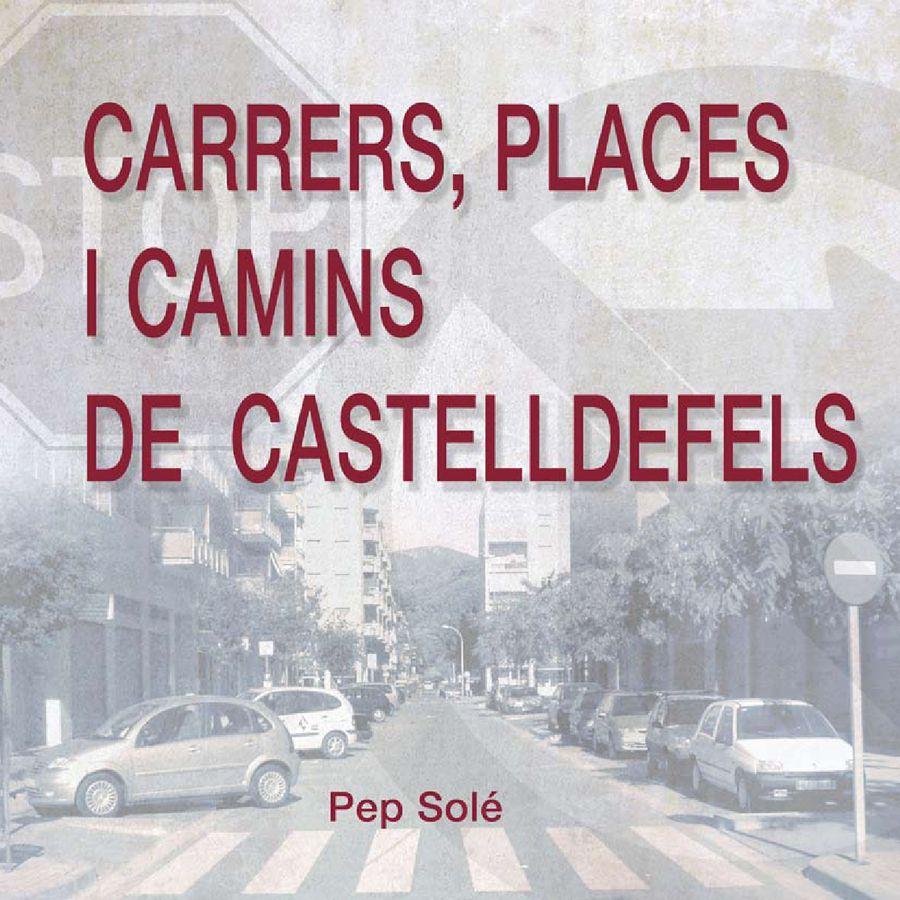 Calles, plazas y caminos de Castelldefels