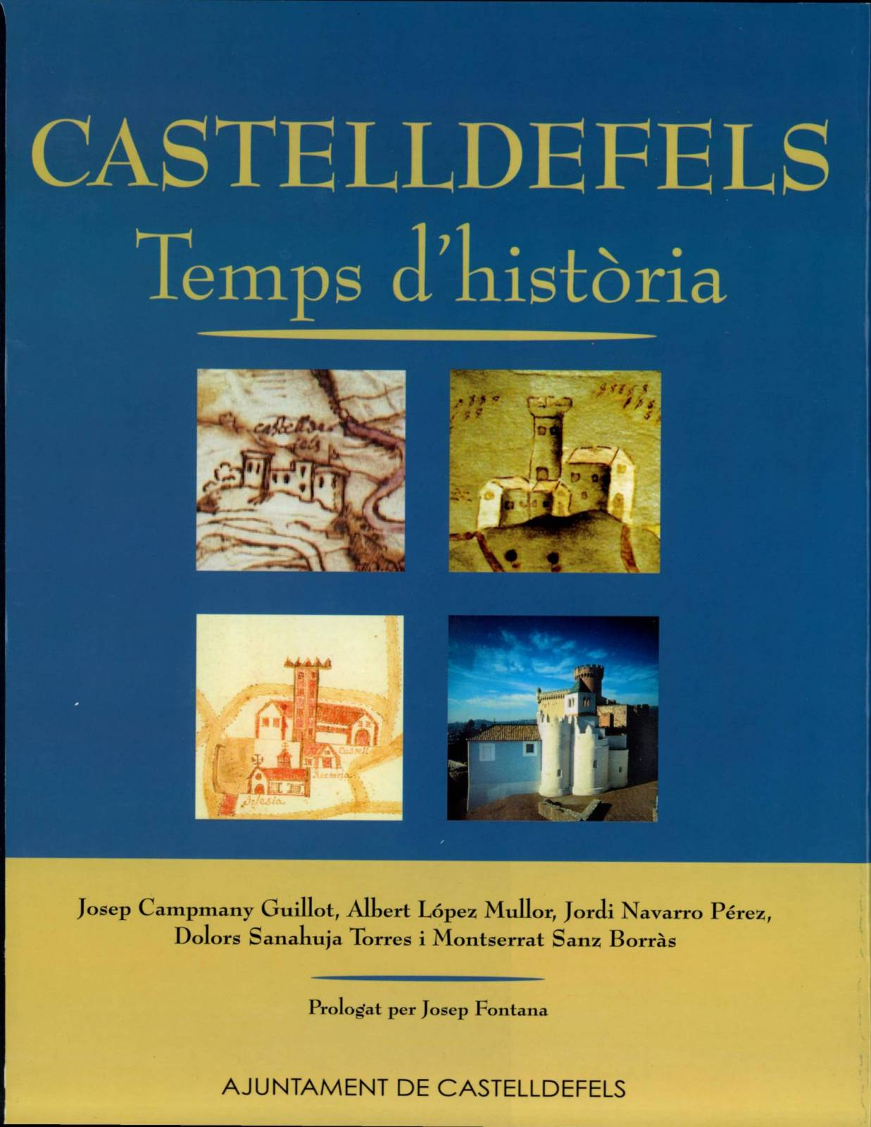 Castelldefels. Tiempo de Historia