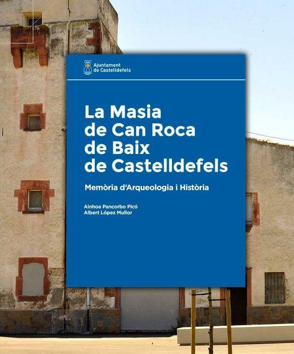 La Masia de Can Roca de Baix de Castelldefels