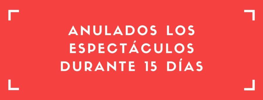 Cancelación de los espectáculos del Teatro Plaza durante 15 días