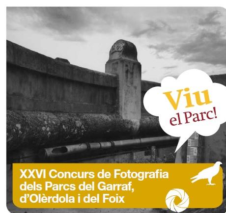 XXV CONCURS DE FOTOGRAFIA DELS PARCS DE GARRAF,  D'OLÈRDOLA I DEL FOIX